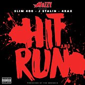 Hit and Run (feat. Slim 400, J. Stalin & 4rAx) - Single von Mozzy