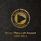 Unity Through Sound: ADE 2015 de Various Artists
