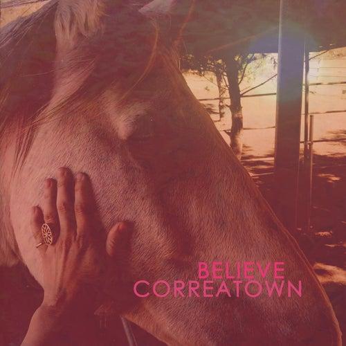 Believe by Correatown