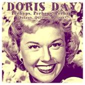 Perhaps, Perhaps, Perhaps by Doris Day