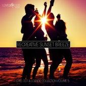 Recreative Sunset Breeze, Vol. 3 de Various Artists