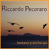 Lontano e anche qui by Various Artists