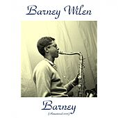 Barney (Remastered 2015) by Barney Wilen