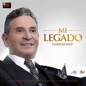 Mi Legado by Dario Gomez