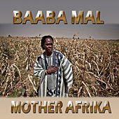 Mother Afrika by Baaba Maal