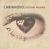 Carinhoso by Stevan Pasero