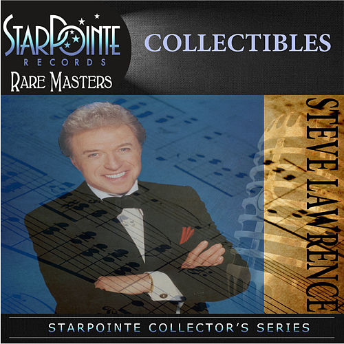 Collectibles by Steve Lawrence