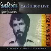 Cafe Bijou Live van Jesse Winchester