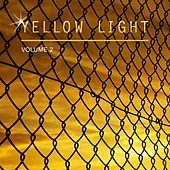 Yellow Light, Vol. 2 by Various Artists
