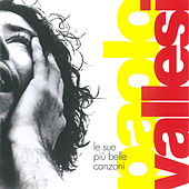 Le sue più belle canzoni de Paolo Vallesi