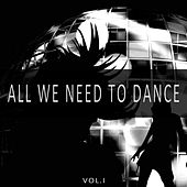 All We Need to Dance, Vol. 1 de Various Artists