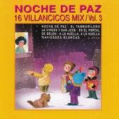 Noche de Paz, 16 Villancicos Mix, Vol. 3 by Los Mairena