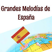 Grandes Melodías de España by Various Artists