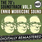 The 70's Soundtrack - Ennio Morricone Sound - Vol. 3 by Ennio Morricone
