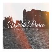Webb Pierce - A Fine Country Collection by Webb Pierce