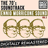The 70's Soundtrack - Ennio Morricone Sound - Vol. 2 by Ennio Morricone