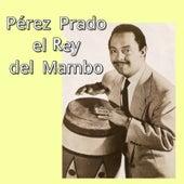Pérez Prado el Rey del Mambo de Perez Prado