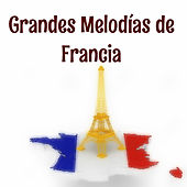Grandes Melodías de Francia by Various Artists