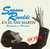 En el San Martin: Recuerdos y Porvenir (En Vivo) de Susana Rinaldi