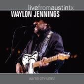 Live from Austin, TX: Waylon Jennings by Waylon Jennings