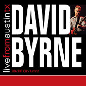 Live from Austin, TX: David Byrne by David Byrne