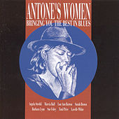 Antone's Women: Bringing You the Best in Blues by Various Artists
