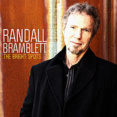 The Bright Spots by Randall Bramblett