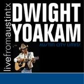 Live from Austin, TX: Dwight Yoakam de Dwight Yoakam