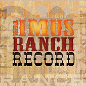 The Imus Ranch Record von Various Artists