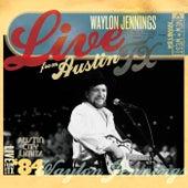 Live from Austin, TX: Waylon Jennings (August 7, 1984) von Waylon Jennings