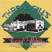 Threadgill's Supper Session Second Helpings de Various Artists