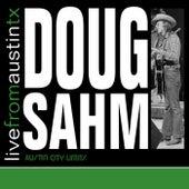 Live from Austin, TX: Doug Sahm by Doug Sahm