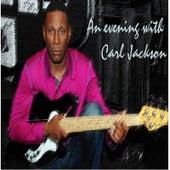An Evening with Carl Jackson by Carl Jackson