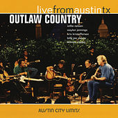 Live from Austin, TX: Outlaw Country de Various Artists