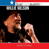 Live from Austin, TX: Willie Nelson by Willie Nelson