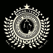 Union Town von Tom Morello - The Nightwatchman