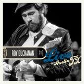 Live from Austin, TX von Roy Buchanan