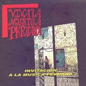 Viva la Música Peruana de Various Artists