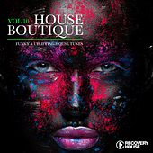 House Boutique, Vol. 10 - Funky & Uplifting House Tunes by Various Artists