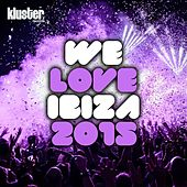 We Love Ibiza 2015 by Various Artists