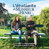 L'étudiante et Monsieur Henri (Bande originale du film d'Ivan Calberac) de Various Artists