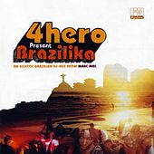 4hero Presents Brazilika de Various Artists