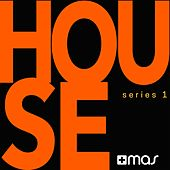 +Mas Label: House Series 1 de Various Artists