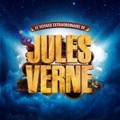 Le voyage extraordinaire de Jules Verne (Original Musical Soundtrack) de Various Artists