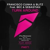 Turn Around [The Remixes] de Blitz