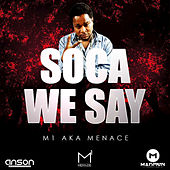 Soca We Say de Various Artists