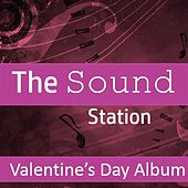 The Sound Station: Valentine's Day Album by Various Artists