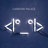 Robot Face by Caravan Palace