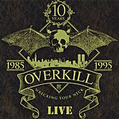 Wrecking Your Neck by Overkill