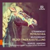 Stravinsky: Petrushka - Mussorgsky: Pictures at an Exhibition von Symphonie-Orchester des Bayerischen Rundfunks